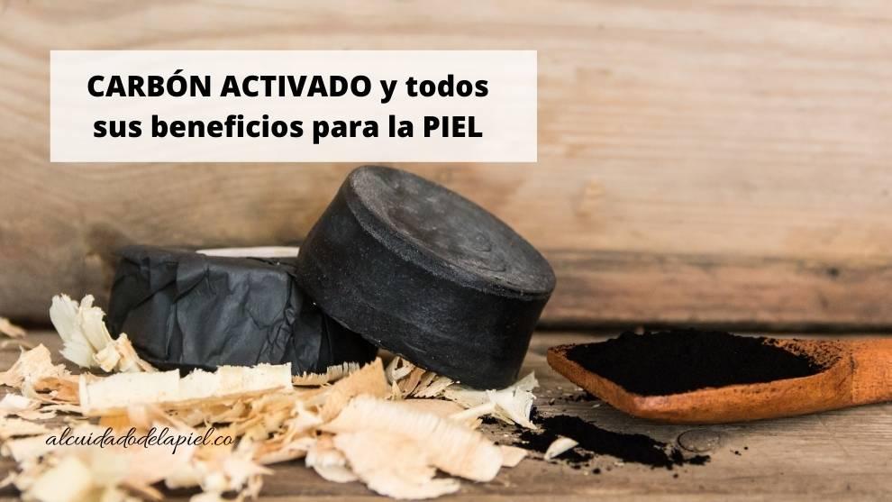 Carbón activado y sus beneficios para la piel